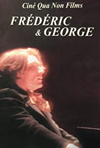 Primary photo for Chopin: Frédéric et George
