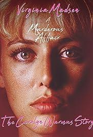 A Murderous Affair: The Carolyn Warmus Story(1992) Poster - Movie Forum, Cast, Reviews