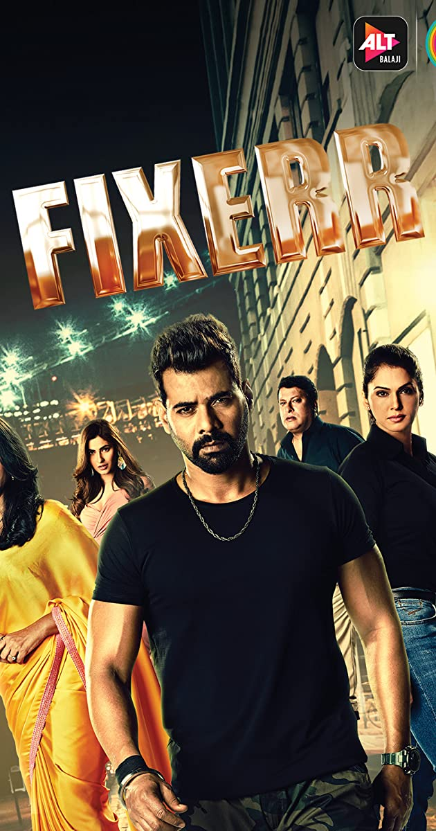 Download Fixerr or watch streaming online complete episodes of  Season1 in HD 720p 1080p using torrent