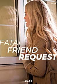 Primary photo for Fatal Friend Request