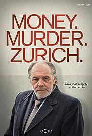 Money. Murder. Zurich. Poster