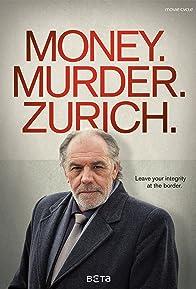 Primary photo for Money. Murder. Zurich.
