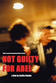 Not Guilty for Abel Poster