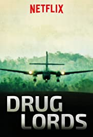 Drug Lords (2018 ) Free TV series M4ufree