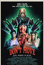 Don't Move (2013) Poster - Movie Forum, Cast, Reviews