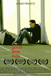 Good Time Max Poster