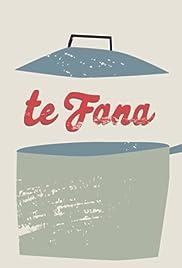 Te Fana Poster