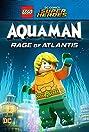 LEGO DC Comics Super Heroes: Aquaman - Rage of Atlantis (2018) Poster