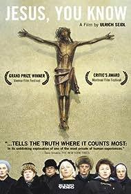 Jesus, Du weisst (2003)