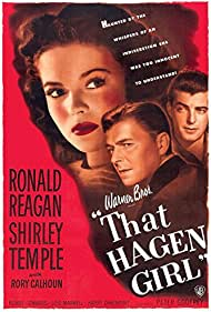 Shirley Temple, Ronald Reagan, and Rory Calhoun in That Hagen Girl (1947)