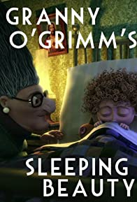 Primary photo for Granny O'Grimm's Sleeping Beauty
