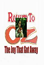 Return to Oz: The Joy That Got Away