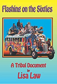 Primary photo for Flashing on the Sixties: A Tribal Document