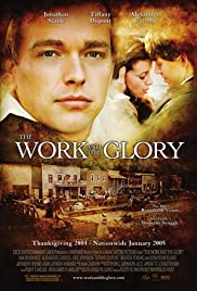 The Work and the Glory Poster