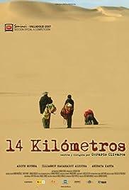 14 kilómetros Poster