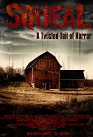 Squeal (2008) Poster - Movie Forum, Cast, Reviews