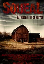Squeal(2008) Poster - Movie Forum, Cast, Reviews