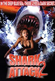 Shark Attack 2 (2000) Poster - Movie Forum, Cast, Reviews