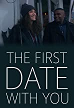 The First Date with You
