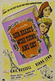 Our Hearts Were Young and Gay(1944) Poster - Movie Forum, Cast, Reviews
