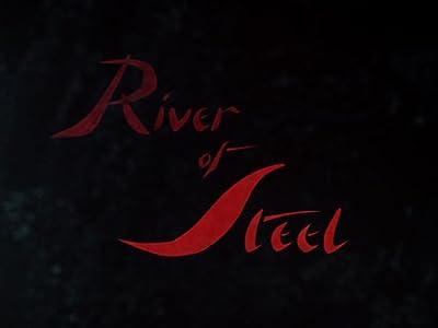 Movies top downloads River of Steel UK [WEBRip]