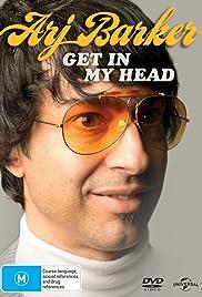 Arj Barker: Get in My Head