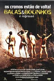 Balas & Bolinhos - O Regresso (2004)