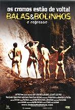Balas & Bolinhos - O Regresso