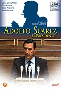 Primary photo for Adolfo Suárez
