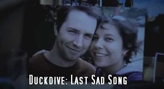 Watch online english movies hd Duckdive: Last Sad Song [480x800]