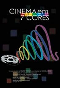 Primary photo for Cinema em 7 Cores