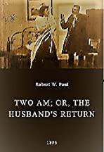 Two AM; or, The Husband's Return