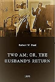 Two AM; or, The Husband's Return Poster
