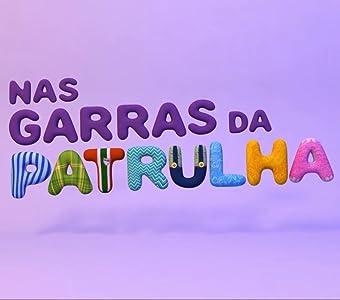 Movie sites downloads Nas Garras da Patrulha Brazil [320p]