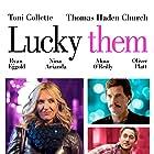 Toni Collette, Thomas Haden Church, Ryan Eggold, and Nina Arianda in Lucky Them (2013)