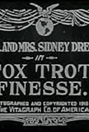 Fox Trot Finesse (1915) Poster - Movie Forum, Cast, Reviews