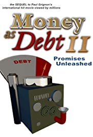 Money as Debt II: Promises Unleashed Poster