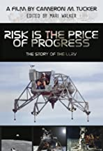 Risk Is the Price of Progress: The Story of the LLRV