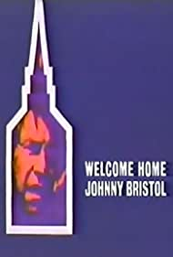Welcome Home, Johnny Bristol (1972) Poster - Movie Forum, Cast, Reviews