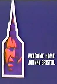 Primary photo for Welcome Home, Johnny Bristol
