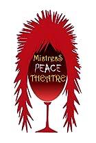 Mistress Peace Theatre