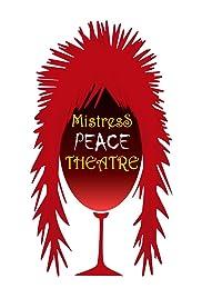 Mistress Peace Theatre Poster
