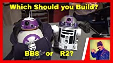 Galaxy's Edge! Which should you build? BB8 or R2