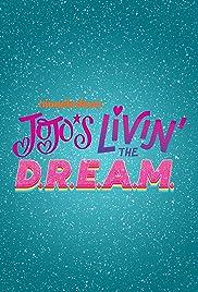 JoJo's Livin' the D.R.E.A.M. Poster