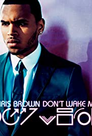 Chris Brown: Don't Wake Me Up Poster