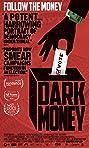 Dark Money (2018) Poster