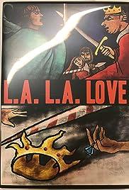 L.A. L.A. Love Poster