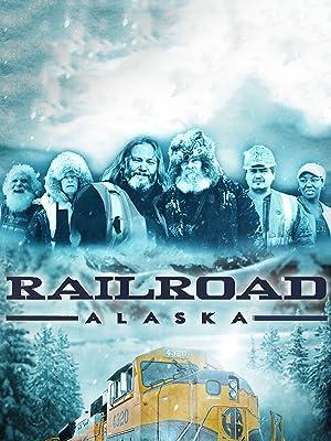 Where to stream Railroad Alaska