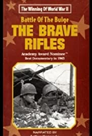 The Battle of the Bulge... The Brave Rifles Poster