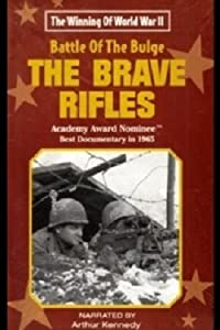 The Battle of the Bulge... The Brave Rifles Ken Annakin